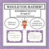 Articulation Carryover - Would You Rather S and Z