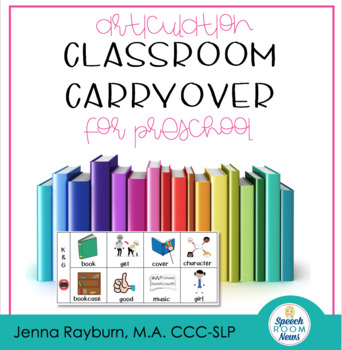 Articulation Classroom Carryover Visuals for Preschool