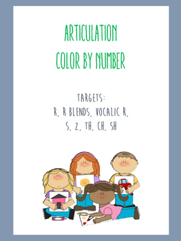 Articulation Color By Number: R, R Blends, Vocalic R, S, Z, TH, CH, SH