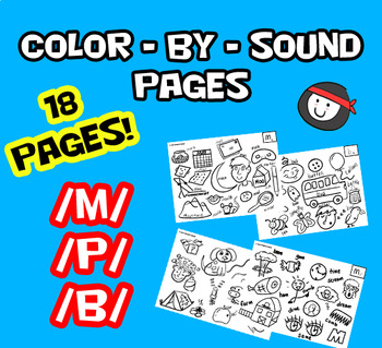 Articulation Color-by-Sound Coloring Pages P,B,M by Speech Ninja