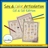 Articulation Coloring Sheets for CH and SH Speech Sounds: Initial, Medial, Final