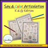 Articulation Coloring Sheets for K and G Speech Sounds: Initial,  Medial,  Final