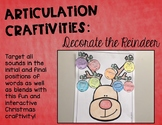 Articulation Craftivities: Decorate the Reindeer