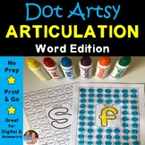 Dot Artsy Articulation Activities Worksheets/Activities - Print and Go Low Prep