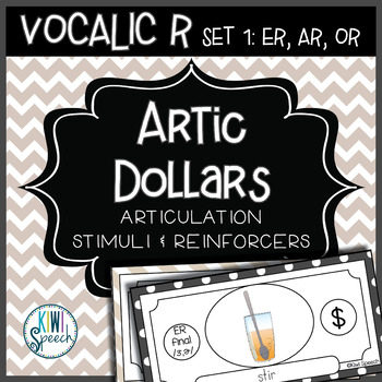 Articulation Dollar Bills - Vocalic R Set 1: ER, AR, OR