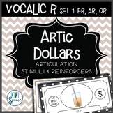 Articulation Dollar Bills: Vocalic R Set 1: ER, AR, OR