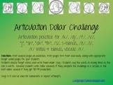 Articulation Dollar Challenge