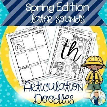 Articulation Doodles Spring Edition Later Sounds /r, s, l/, sh, ch, th, & j