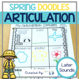 Articulation Doodles:  Spring Edition Later Sounds /r, s, l/, sh, ch, th, & j