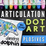 Articulation Dot Art {plosives edition!} No PREP