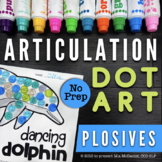 Articulation Dot Art | Plosives | No PREP