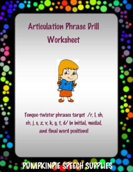 Articulation Drill Phrases