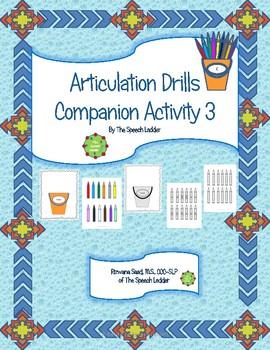 Articulation Drills Companion Activity 3