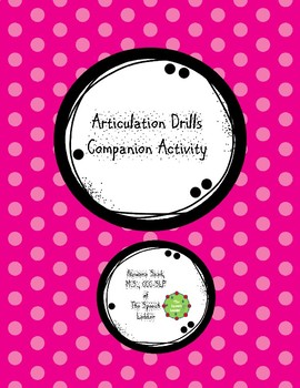 Articulation Drills Companion Activity
