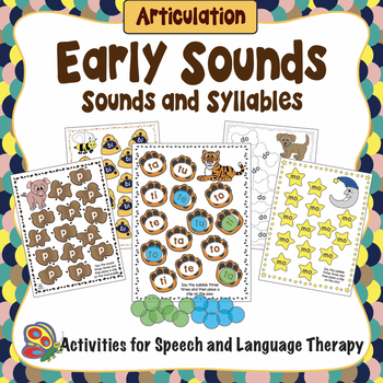 Articulation - Early Sounds - Sounds and Syllables