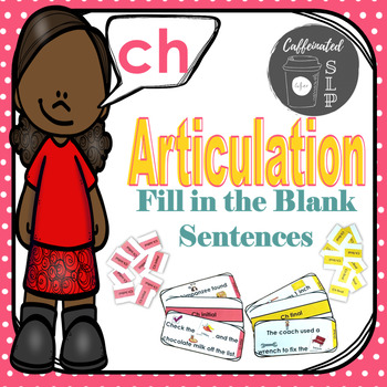 Articulation Fill in the Blank Sentences- Ch sound: Color and B&W