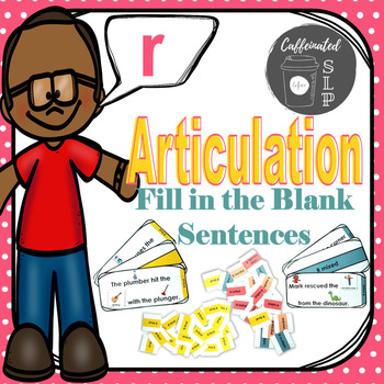 Articulation Fill in the Blank Sentences- R sound: Color and B&W