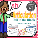 Articulation Fill in the Blank Sentences- Sh sound: Color and B&W