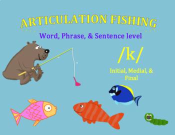 Articulation Fishing /k/