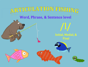 Articulation Fishing /l/