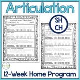 Articulation 12-Week Home Practice SH, CH