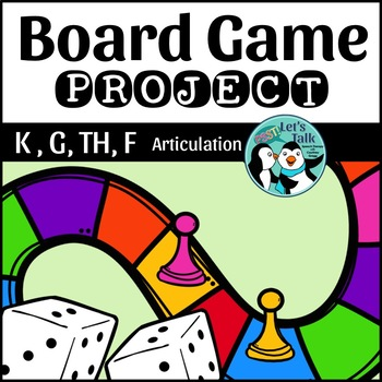 Articulation Game Board Project for K, G, F, V, and TH