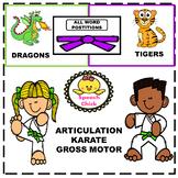 Gross Motor Articulation Karate/ Distance Learning