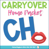 Articulation Home Packet: CH Sound