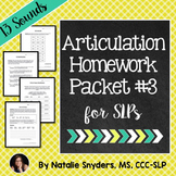 Articulation - Homework Packet #3 for Speech-Language Therapy (Artic)
