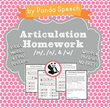 Articulation Homework for /m/ /n/ & /w/: Word and Phrase Levels