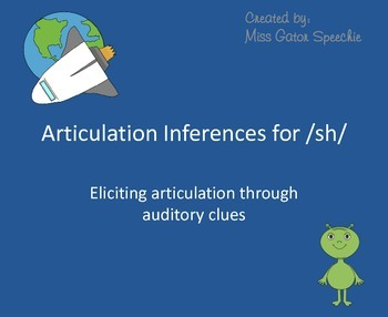 Articulation Inferences for /sh/