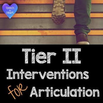 Articulation Interventions for Teachers: Tier 2