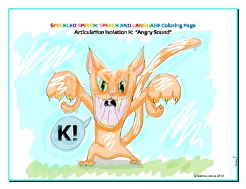 Articulation Isolation - /k/ - The Angry Cat Sound, K! Coloring Page - Phonology