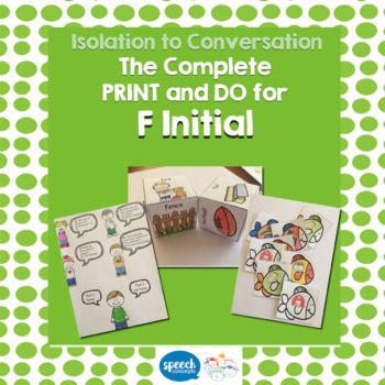 Articulation - Isolation to Conversation - F Initial
