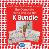 Articulation - Isolation to Conversation - K Bundle