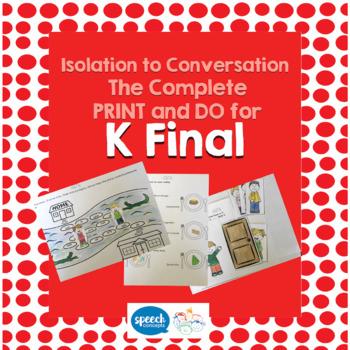 Articulation - Isolation to Conversation - K Final