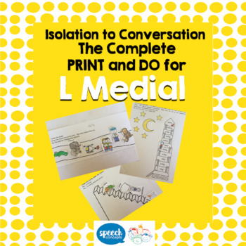 Articulation - Isolation to Conversation - L Medial