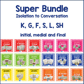 Articulation Isolation to Conversation - MEGA Bundle - K,G, F, L, SH, S