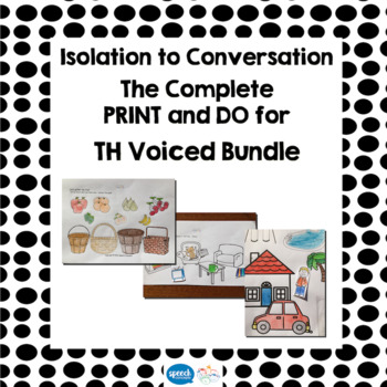 Articulation - Isolation to Conversation - TH Voiced Bundle