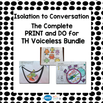Articulation - Isolation to Conversation - TH Voiceless Bundle