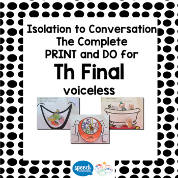 Articulation - Isolation to Conversation - TH Voiceless Final
