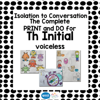Articulation - Isolation to Conversation - TH Voiceless Initial