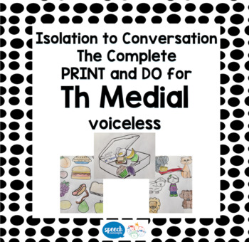 Articulation - Isolation to Conversation - TH Voiceless Medial
