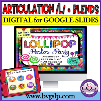 Articulation L and L Blends in All Positions Lollipop Parlor Party - Teletherapy