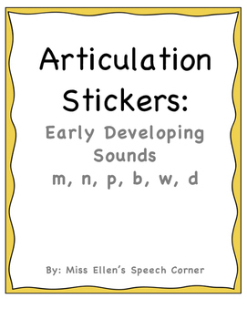 Articulation Stickers: Early Developing Sounds