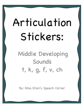 Articulation Stickers: Middle Developing Sounds