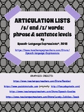 Articulation Lists: /s/ and /z/ Words in Phrases and Sentences