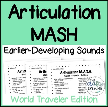 Articulation MASH: World Traveler Edition (Earlier-Developing Sounds)