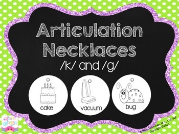Articulation Necklaces! /k/ and /g/