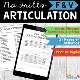Articulation: No Frills F & V